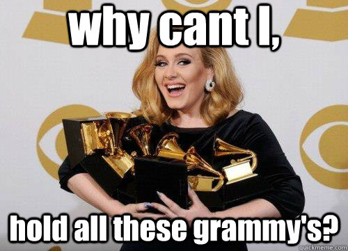 why cant I, hold all these grammy's? - why cant I, hold all these grammy's?  Misc