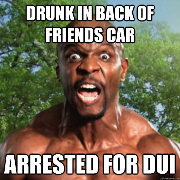 Drunk In Back Of Friends Car Arrested For Dui Black Guy Issues