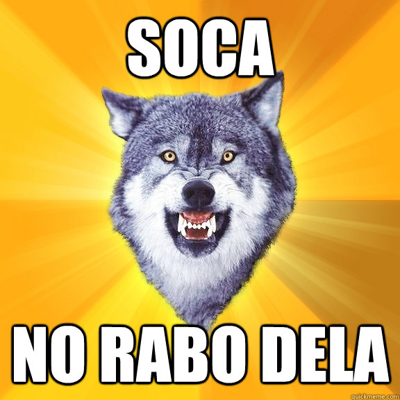 soca  no rabo dela - soca  no rabo dela  Courage Wolf