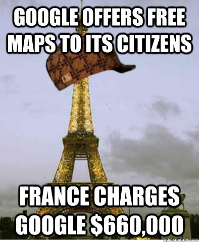 Google offers free maps to its citizens France charges google $660,000