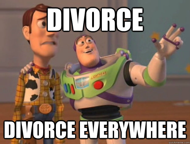 Divorce Divorce everywhere - Divorce Divorce everywhere  Buzz Lightyear