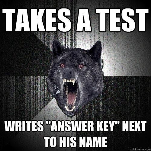 Takes a test Writes