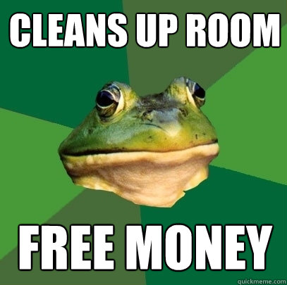 cleans up room free money - cleans up room free money  Foul Bachelor Frog