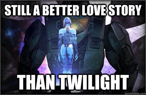 still a better love story than twilight - still a better love story than twilight  halo 4 love