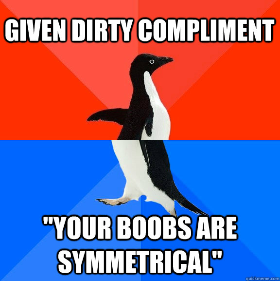 Given dirty compliment