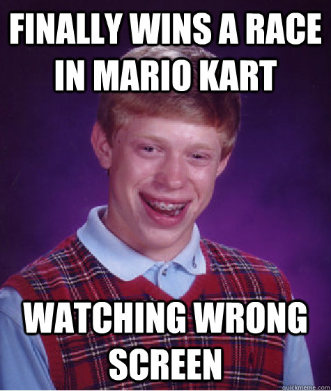 Finally wins a race in mario kart Watching wrong screen