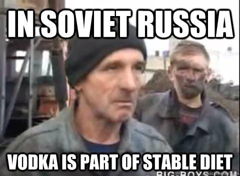 1c86f90e610ac4924c7cb800da00be0620bfb5691ec664840164dc95eeccef7f drunk russian memes quickmeme,Depressed Drunk Meme