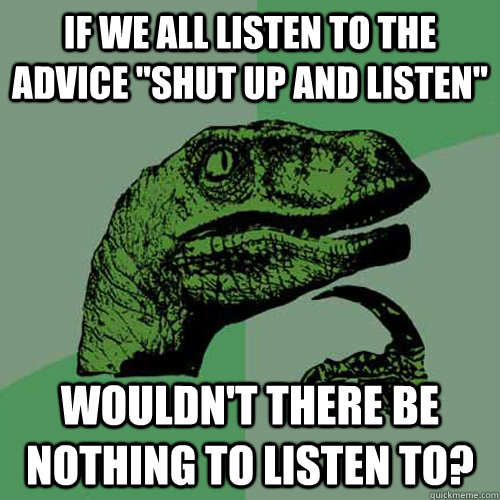 If we all listen to the advice