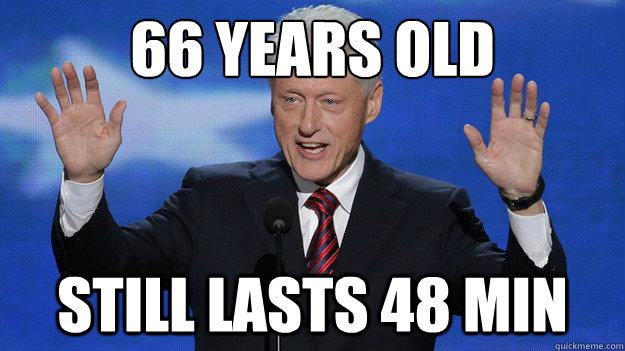 66 Years old  Still lasts 48 min