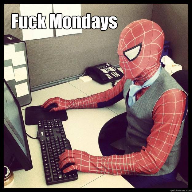 Fuck Mondays  Business Spiderman