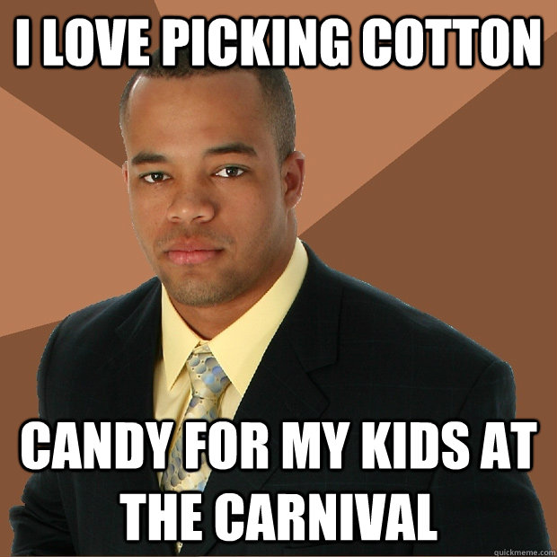 I love picking cotton candy for my kids at the carnival - I love picking cotton candy for my kids at the carnival  Successful Black Man