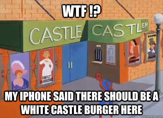 wtf !? my iphone said there should be a white castle burger here - wtf !? my iphone said there should be a white castle burger here  Misc