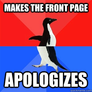 Makes the front page apologizes