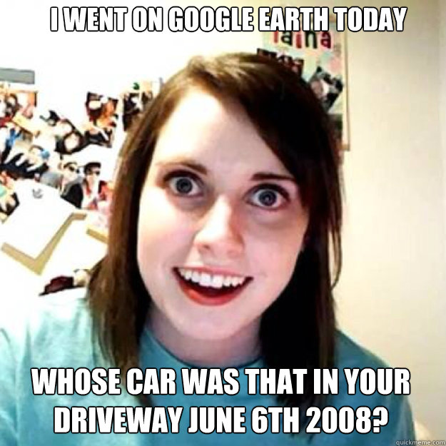 i Went on google earth today whose car was that in your driveway june 6th 2008? - i Went on google earth today whose car was that in your driveway june 6th 2008?  OAG 2