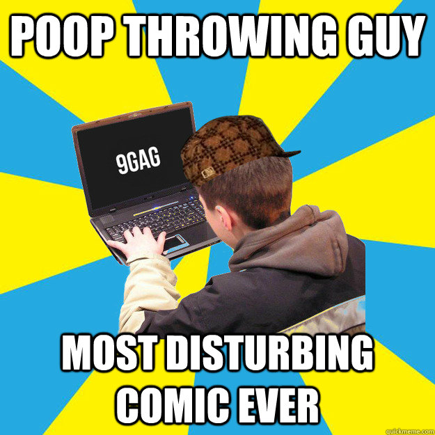 POOP THROWING GUY MOST DISTURBING COMIC EVER