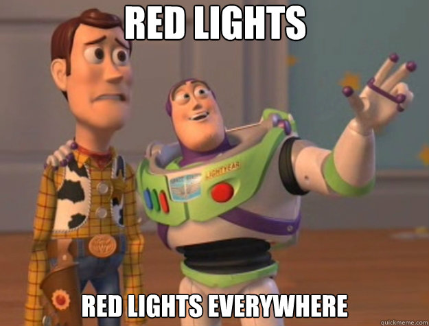 Red Lights Red LIghts everywhere - Red Lights Red LIghts everywhere  Toy Story