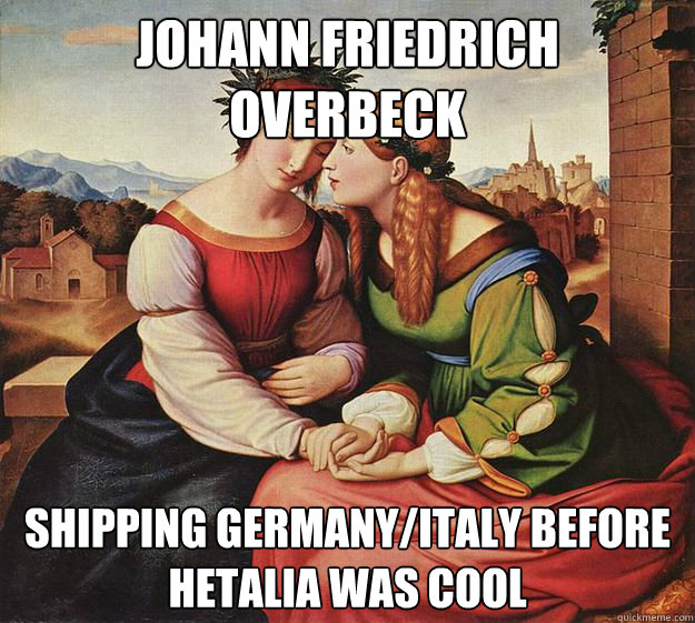 1d826aceddbebac1ebbb7a5892ddb2e5315e6604f6665c9e11ed071e36a4c550 johann friedrich overbeck shipping germany italy before hetalia