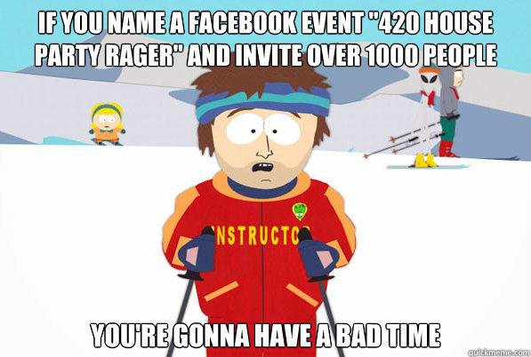 1d8b7e7357323bda3aef4e5ed687456cd9a42c823f642bf35ca99b6e48207963 if you name a facebook event \