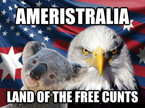 AMERISTRALIA LAND OF THE FREE CUNTS