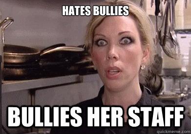 HATES BULLIES BULLIES HER STAFF  Crazy Amy