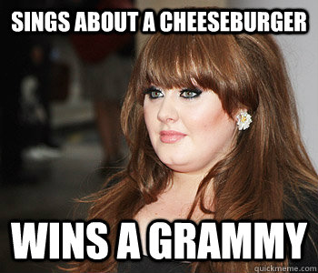 Sings about a cheeseburger Wins a Grammy
