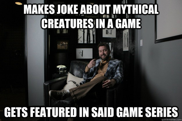 Makes joke about mythical creatures in a game gets featured in said game series  benevolent bro burnie