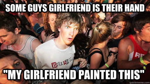 some guys girlfriend is their hand