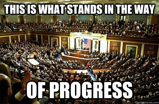 This is what stands in the way of progress - This is what stands in the way of progress  Congress