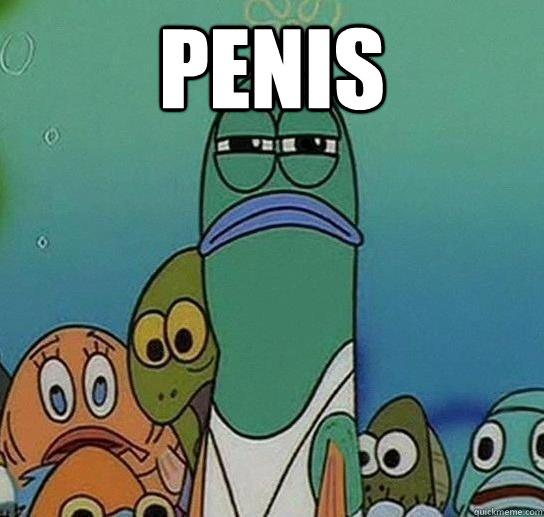 Penis   Serious fish SpongeBob