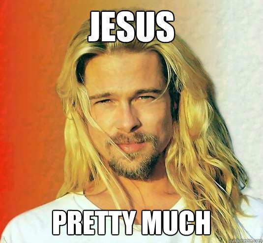 Jesus Pretty much - Jesus Pretty much  Brad Pitt is Jesus