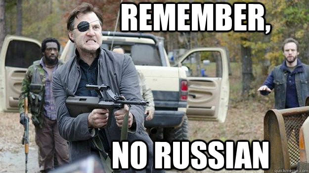 Remember, No Russian  WalkingDeadGov