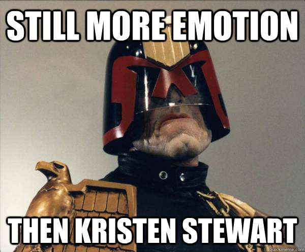 Still more emotion Then Kristen Stewart