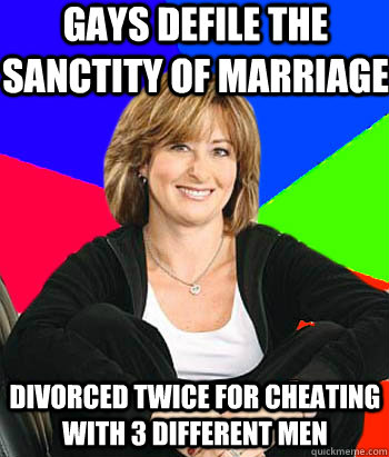 Gays defile the sanctity of marriage Divorced twice for cheating with 3 different men - Gays defile the sanctity of marriage Divorced twice for cheating with 3 different men  Sheltering Suburban Mom