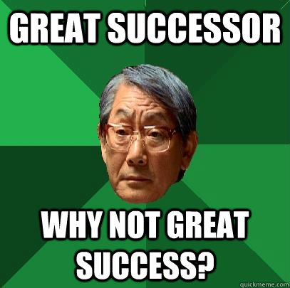 Great Successor why not great success? - Great Successor why not great success?  High Expectations Asian Father