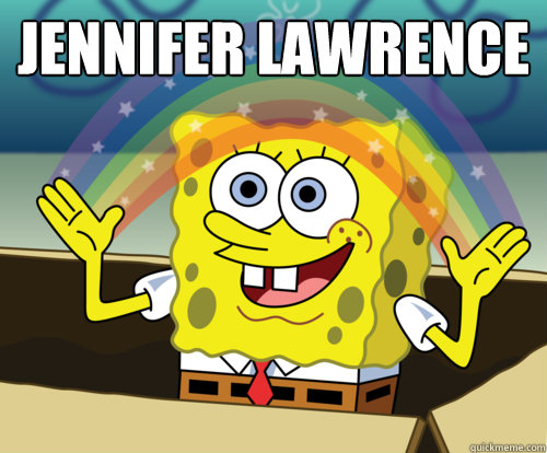 Jennifer Lawrence  - Jennifer Lawrence   Annoyed Sponge Bob Square Pants