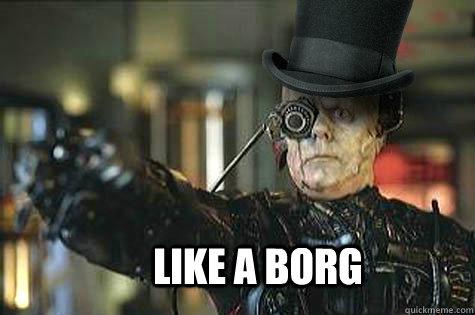 Like A borg
