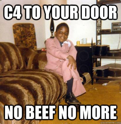 c4 to your door  no beef no more - c4 to your door  no beef no more  Notoriously Small Biggie Smalls