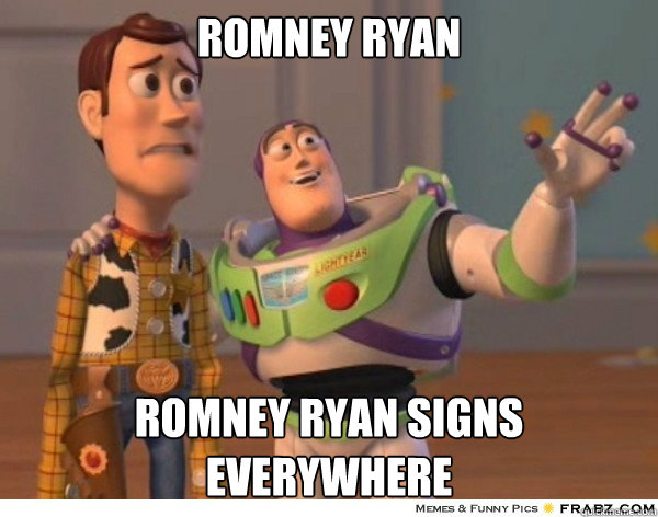 Romney Ryan Romney Ryan signs everywhere