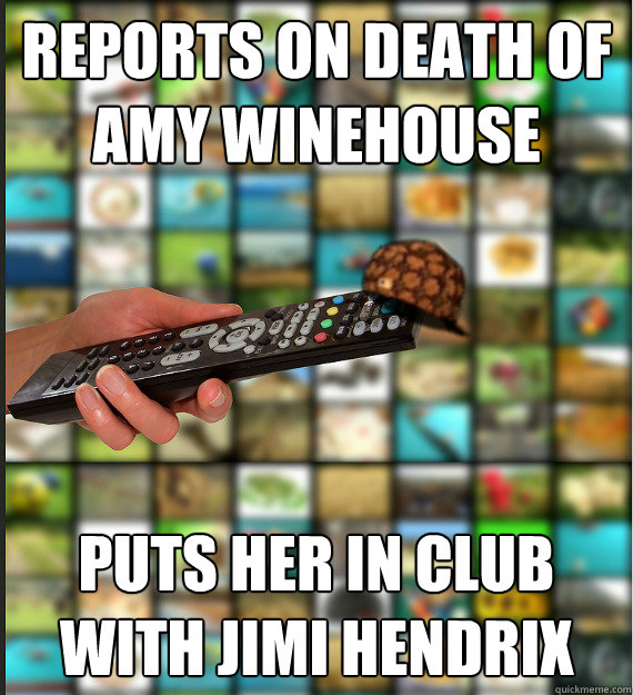 REPORTS ON DEATH OF AMY WINEHOUSE PUTS HER IN CLUB WITH JIMI HENDRIX