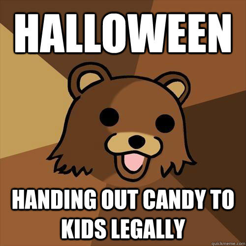 halloween handing out candy to kids legally  Pedobear