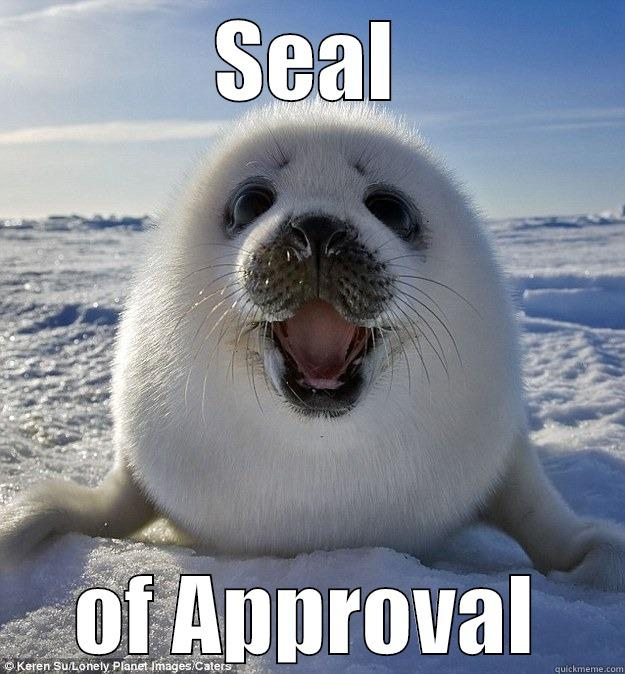 SEAL OF APPROVAL Easily Pleased Seal