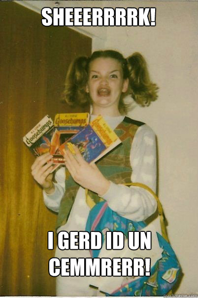 Sheeerrrrk! I Gerd id un cemmrerr! - Sheeerrrrk! I Gerd id un cemmrerr!  BERKS