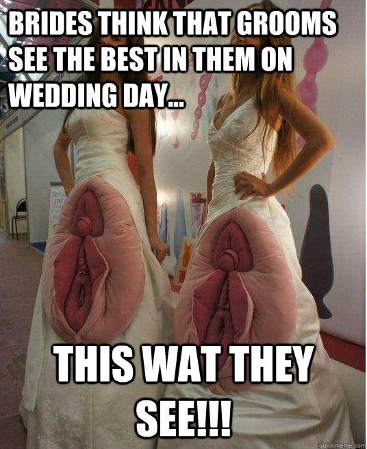 Bride now think ok weird