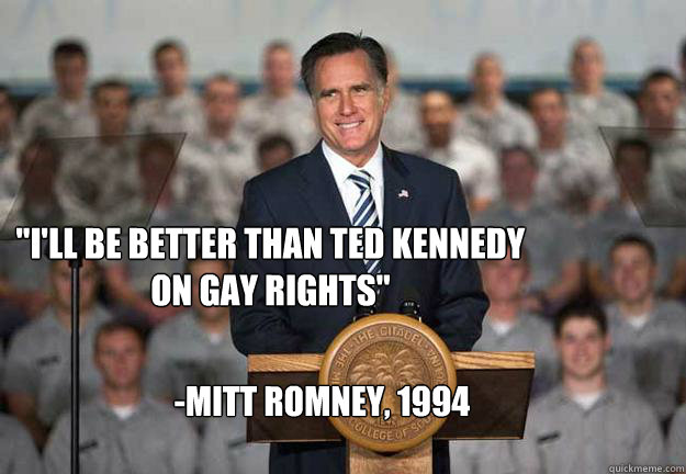 from Harlan romney ted kennedy gay rights
