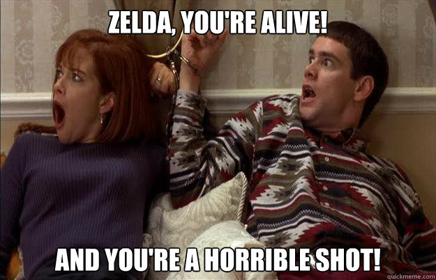 Zelda, you're alive! And you're a horrible shot! - Zelda, you're alive! And you're a horrible shot!  Misc