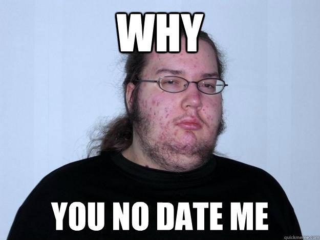 Me dating meme