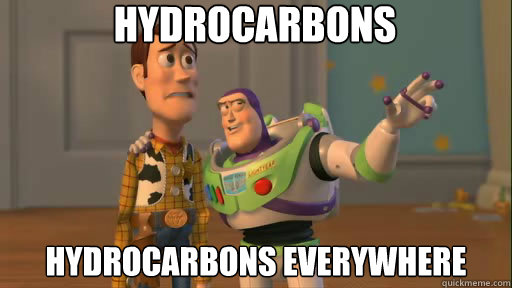 Hydrocarbons Hydrocarbons everywhere - Hydrocarbons Hydrocarbons everywhere  Everywhere