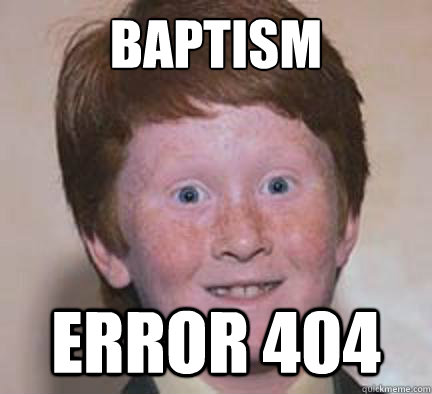 Baptism Error 404 - Baptism Error 404  Over Confident Ginger