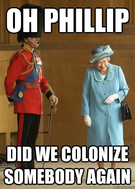 OH Phillip did we colonize somebody again - OH Phillip did we colonize somebody again  Misc