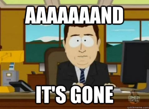 aaaaaaand it's gone - aaaaaaand it's gone  South Park Banker